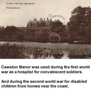 Cawston Manor WW1 & 2.jpg
